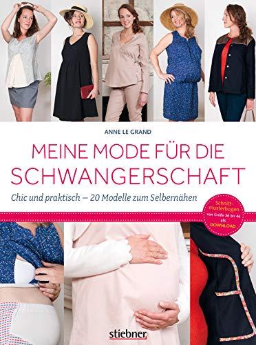 Meine Mode für die Schwangerschaft: Chic und praktisch - 20 Modelle zum Selbernähen