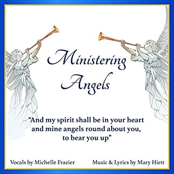 Ministering Angels (feat. Michelle Frazier)