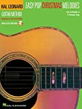 Easy Pop Christmas Melodies: Correlates with Any Book 1 (Hal Leonard Guitar Method)