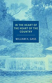 In the Heart of the Heart of the Country  And Other Stories  NYRB Classics