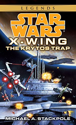 The Krytos Trap: Star Wars Legends (X-Wing): 3