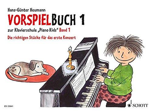 Vorspielbuch 1: zur Klavierschule