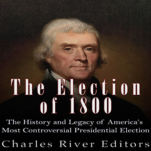 The Election of 1800 audiobook cover art
