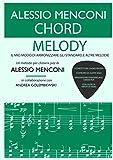 Chord Melody: Il mio modo di armonizzare gli standard e altre melodie