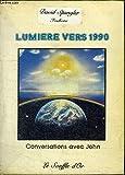 Lumière vers 1990 - Conversations avec John (Spiritualité)
