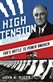 High Tension: FDR's Battle to Power America
