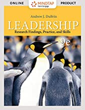 ePack: Leadership: Research Findings, Practice, and Skills, Loose-leaf Version, 9th + MindTap Management, 1 term (6 months) Instant Access