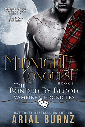 Book: Midnight Conquest (Bonded By Blood Vampire Chronicles) by Arial Burnz
