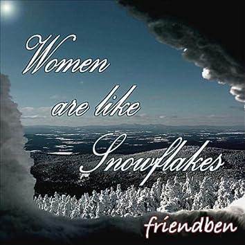 WOMEN ARE LIKE SNOWFLAKES - SINGLE