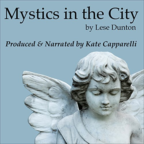 Mystics in the City: They Say Heaven Is Everywhere audiobook cover art