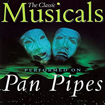 Classic Musicals on Panpipes