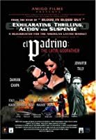PADRINO: THE LATIN GODFATHER