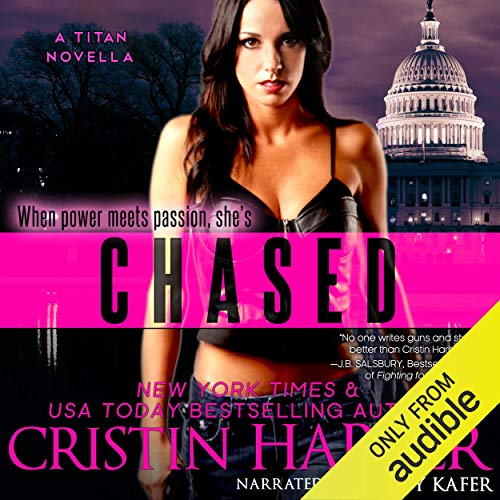 Chased: A Novella: Titan, Book 5 audiobook cover art