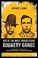 One of the Most Troublesome Robbery Gangs