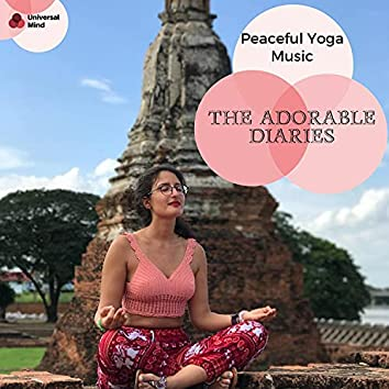 The Adorable Diaries - Peaceful Yoga Music