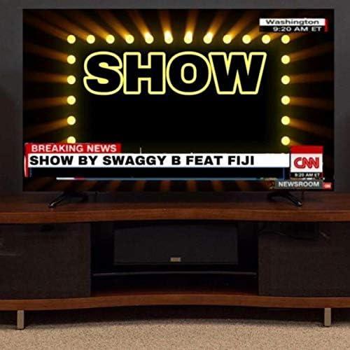 Swaggy B feat. Fiji.