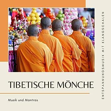 Tibetische Mönche: Musik und Mantras, Gongtherapie, Entspannungsmusik mit Klangschalen
