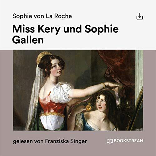 Miss Kery und Sophie Gallen Titelbild