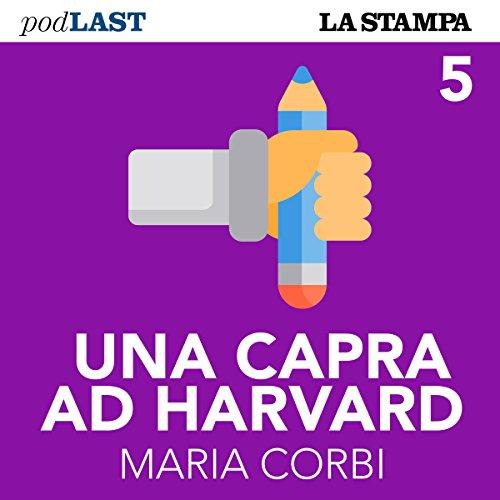 Comincia il liceo (Una capra ad Harvard 5) copertina