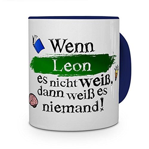 printplanet Tasse mit Namen Leon - Layout: Wenn Leon es Nicht weiß, dann weiß es niemand - Namenstasse, Kaffeebecher, Mug, Becher, Kaffee-Tasse - Farbe Blau