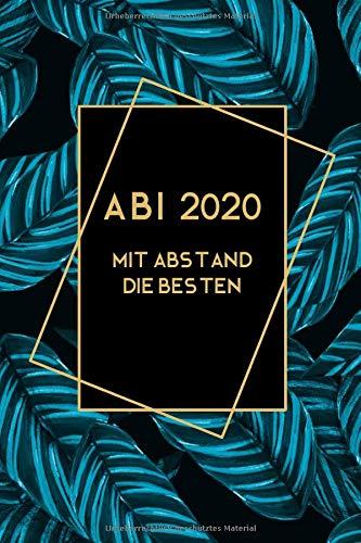 Abi 2020 - Mit Abstand Die Besten: Notizbuch I 160 Seiten I A5 I Dotted I Geschenk Für Abiturienten Zum Abitur Abschluss 2020