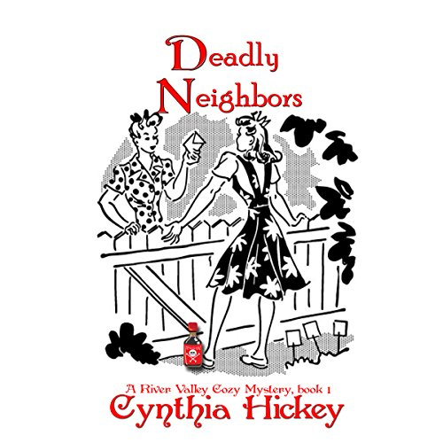 Deadly Neighbors     A River Valley Christian Cozy Mystery, Book 1              By:                                                                                                                                 Cynthia Hickey                               Narrated by:                                                                                                                                 Brittany Pate                      Length: 6 hrs and 56 mins     12 ratings     Overall 3.3
