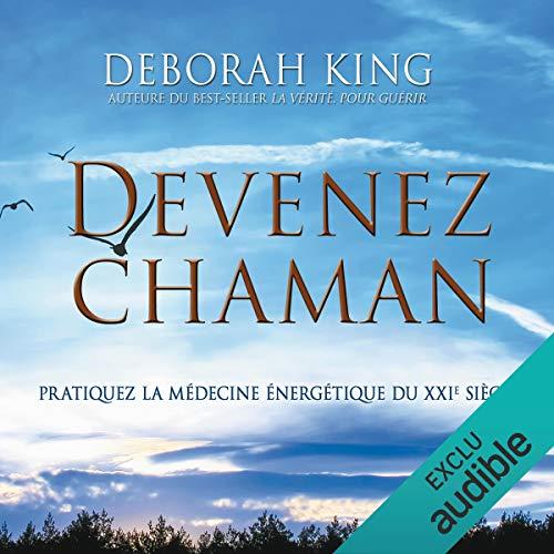 Devenez Chaman audiobook cover art