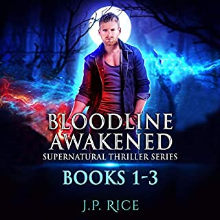 The Bloodline Awakened Supernatural Thriller Series: Books 1-3 audiobook cover art