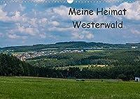 Meine Heimat Westerwald (Wandkalender 2022 DIN A3 quer): Impressionen vom Westerwald (Monatskalender, 14 Seiten )
