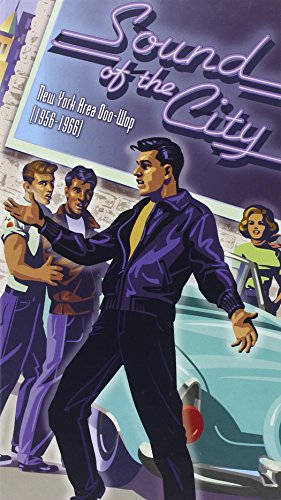 Sound of the City: New York Area Doo Wop 1956-1966