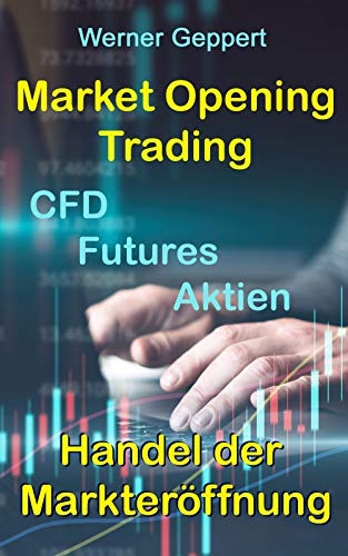 Market Opening Trading: Handel der Markteröffnung