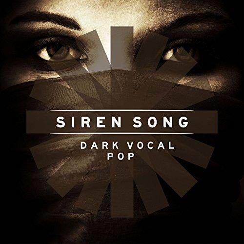 Siren Song: Dark Vocal Pop