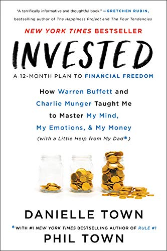 Invested: How Warren Buffett and Charlie Munger Taught Me to Master My Mind, My Emotions, and My Mon