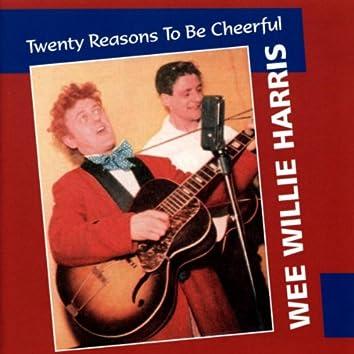 Twenty Reasons To Be Cheerful