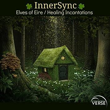 Elves of Eire/Healing Incantations