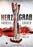 Herzgrab: Thriller - Andreas Gruber