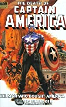 Captain America: The Death Of Captain America Volume 3 - The Man Who Bought America Premiere HC: Death of Captain America - The Man Who Bought America Premiere v. 3 by Brubaker, Ed (2008) Hardcover