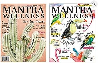 MANTRA Wellness Magazine # 22 Eat * Love * Travel Refresh