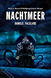 Nachtmeer: Dunkle Folklore (German Edition)