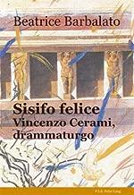 Sisifo Felice: Vincenzo Cerami, Drammaturgo