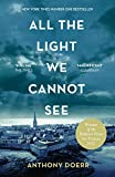 All the Light we Cannot See: The Breathtaking World Wide Bestseller