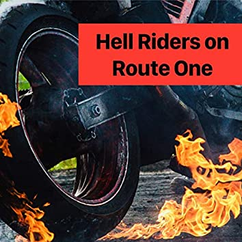 Hell Riders on Route One
