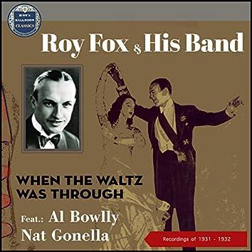 When The Waltz Was Through (Recordings 1931 - 1932)
