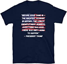 Presidential Debate T-Shirt President Trump Quote The Greatest Economy in History, The Lowest Unemployment Numbers