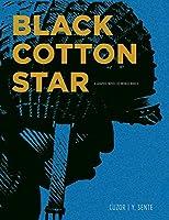 Black Cotton Star: A Graphic Novel of World War II
