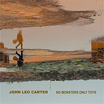 No Monsters Only Toys