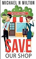 Save Our Shop (William Bridge Mysteries Book 1)