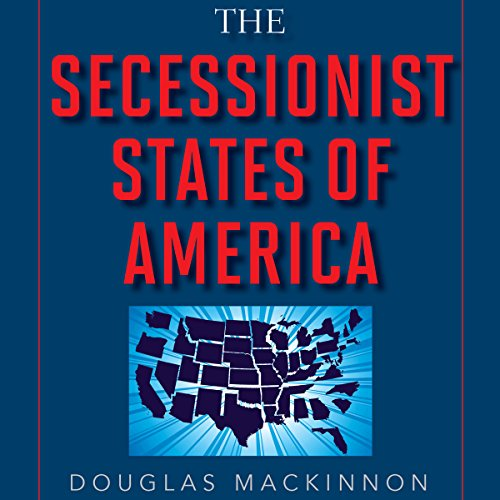 The Secessionist States of America audiobook cover art