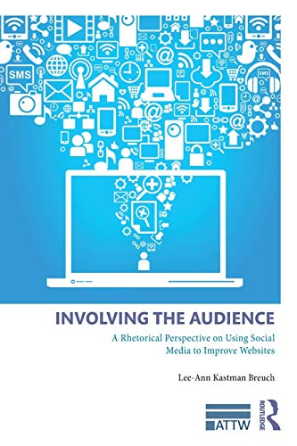 Involving the Audience (ATTW Series in Technical and Professional Communication)