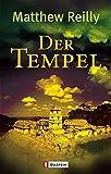 Matthew Reilly: Der Tempel